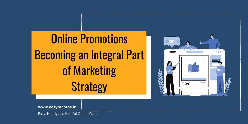 Online Promotions Becoming an Integral Part of Marketing Strategy
