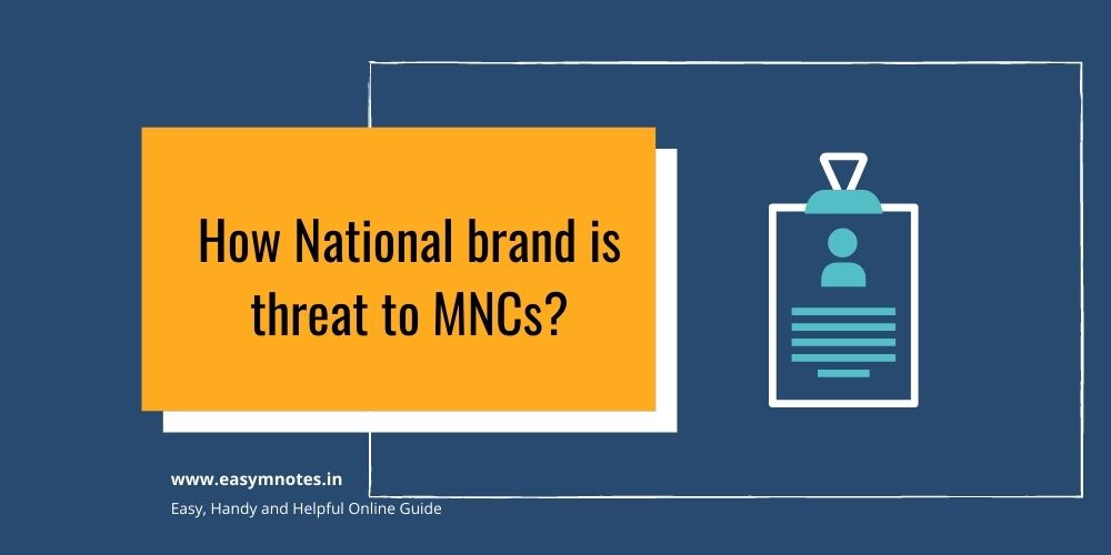 How National brand is threat to MNCs