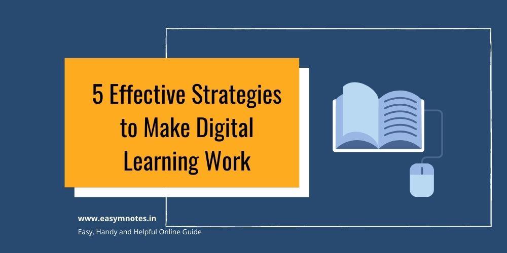 5 Effective Strategies to Make Digital Learning Work