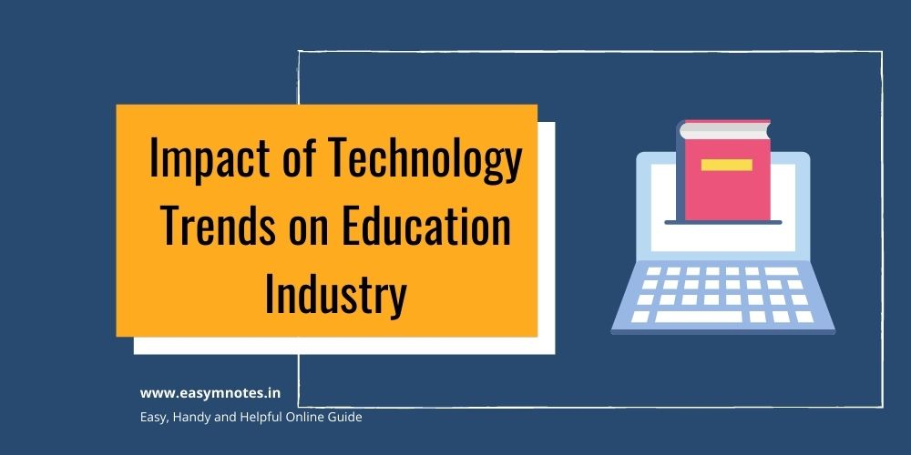 Impact of Technology Trends on Education Industry
