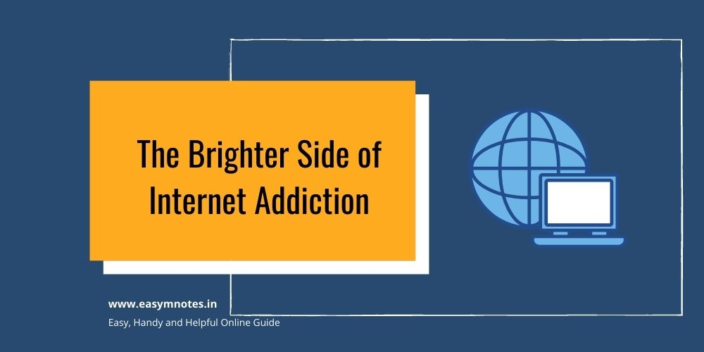 The Brighter Side of Internet Addiction