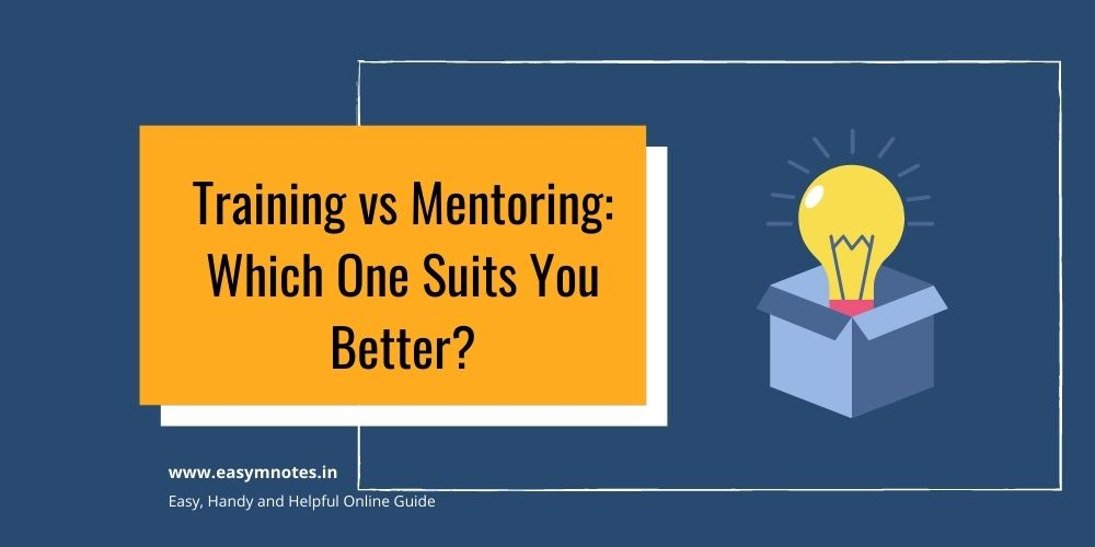 Training vs Mentoring Which One Suits You Better