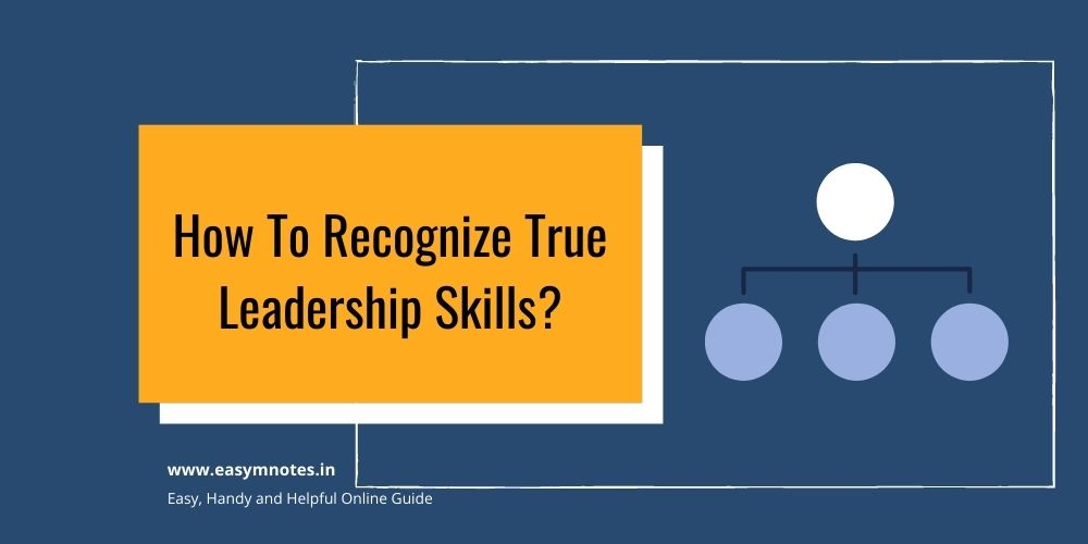 How To Recognize True Leadership Skills