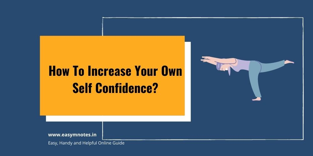 How To Increase Your Own Self Confidence