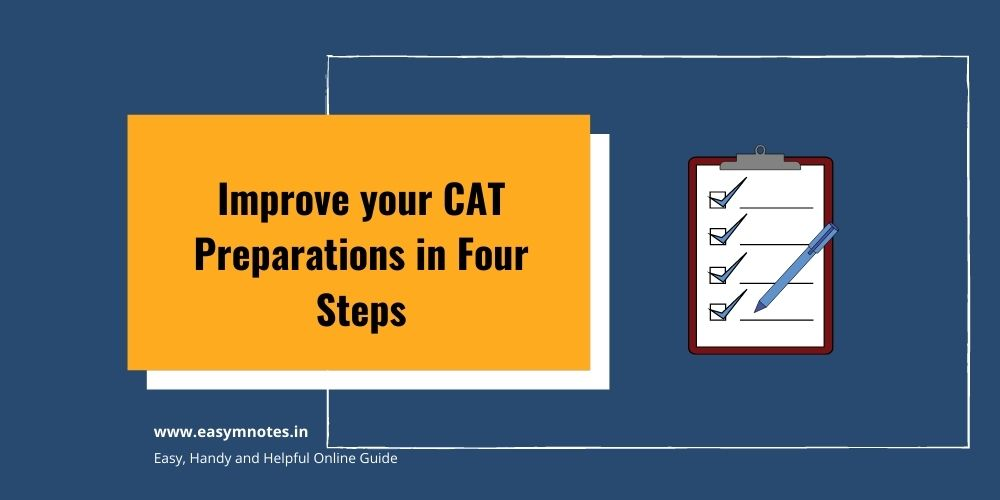 Improve your CAT Preparations in Four Steps