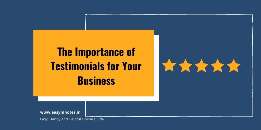 The Importance of Testimonials for Your Business