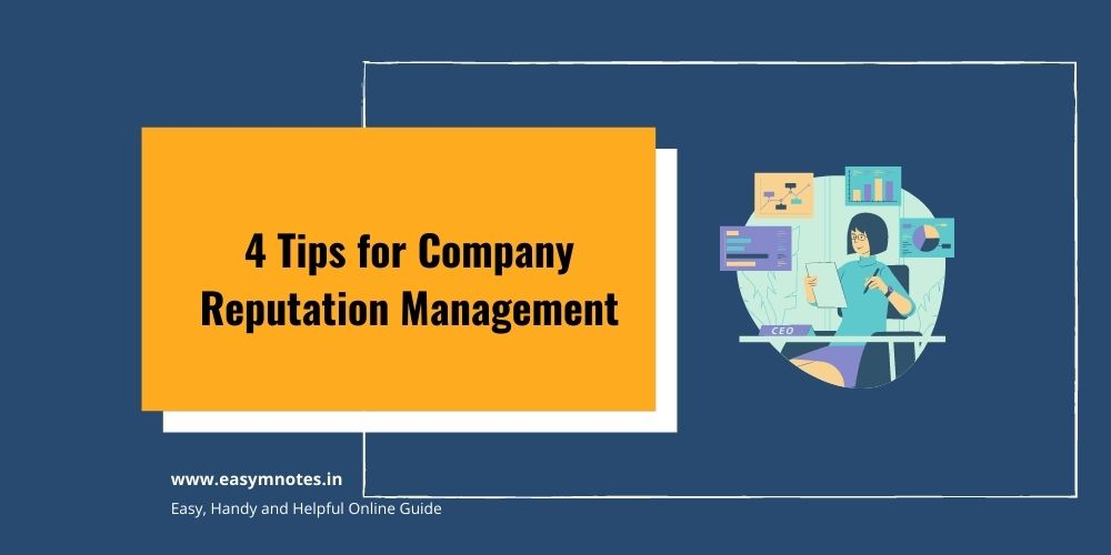 4 Tips for Company Reputation Management