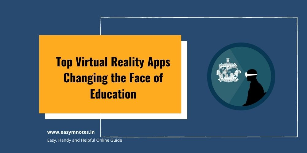 Top Virtual Reality Apps Changing the Face of Education