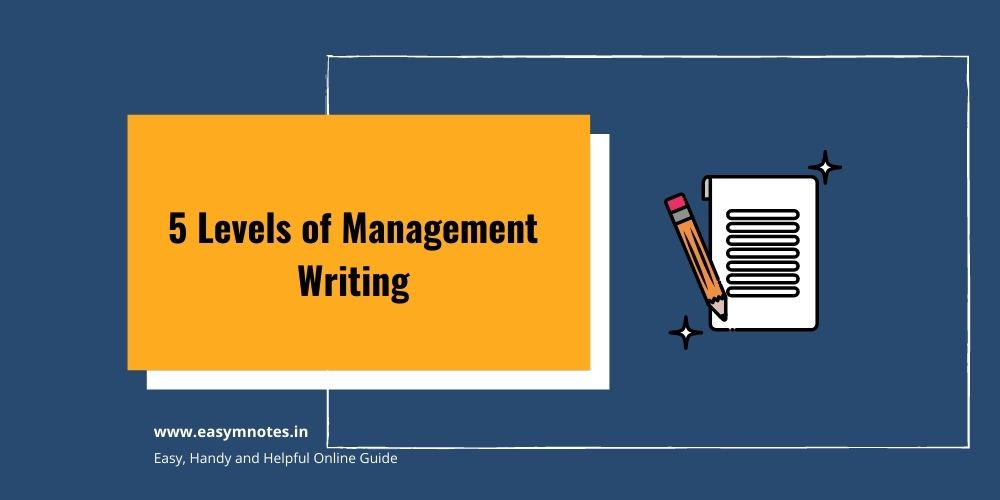 5 Levels of Management Writing
