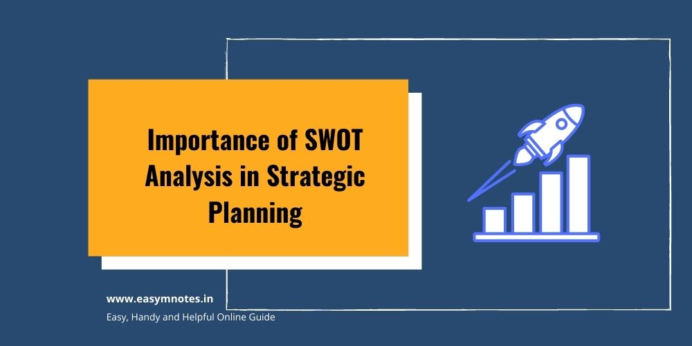 Importance of SWOT Analysis in Strategic Planning