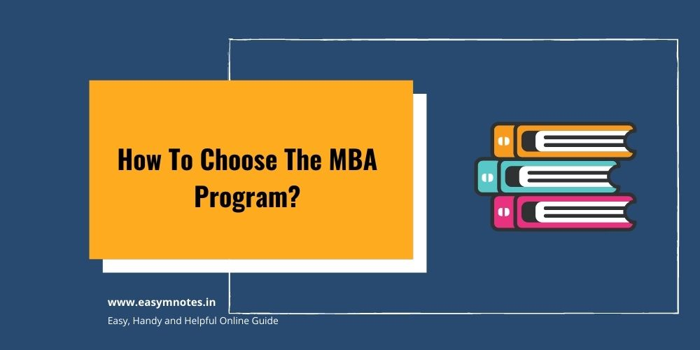 How To Choose The MBA Program