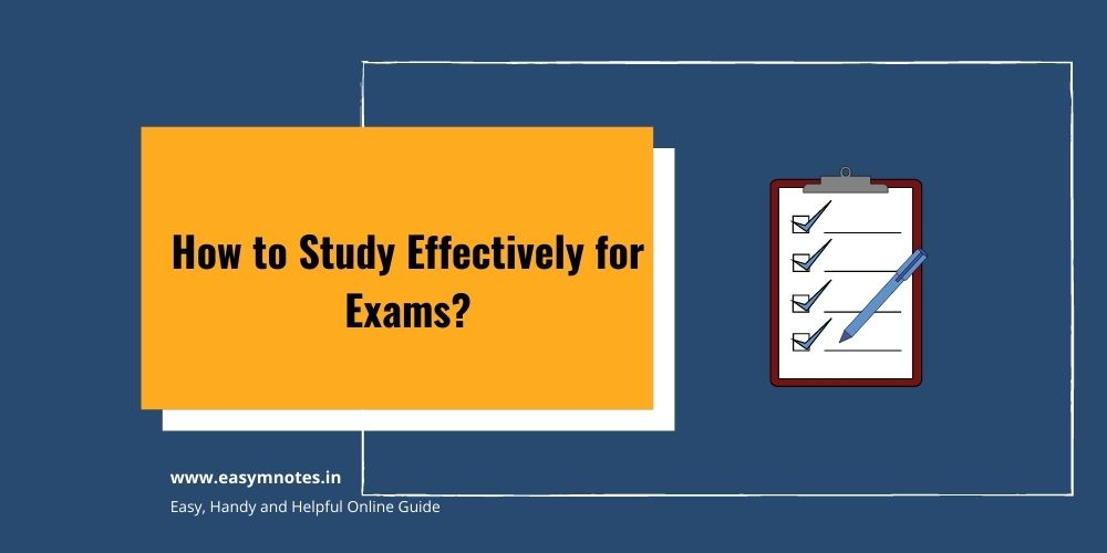 How to Study Effectively for Exams