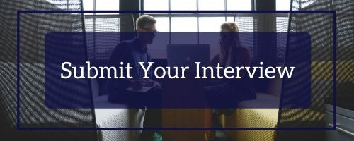 Submit Your Interview
