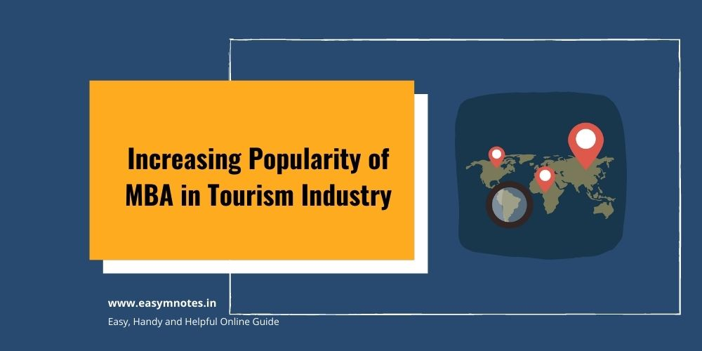 Increasing Popularity of MBA Tourism Industries