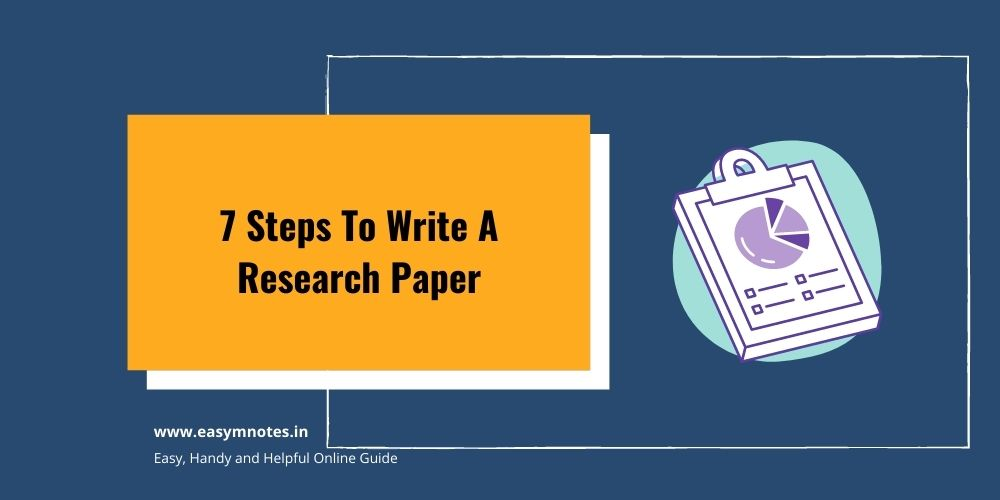 Read 7 Steps To Write A Research Paper