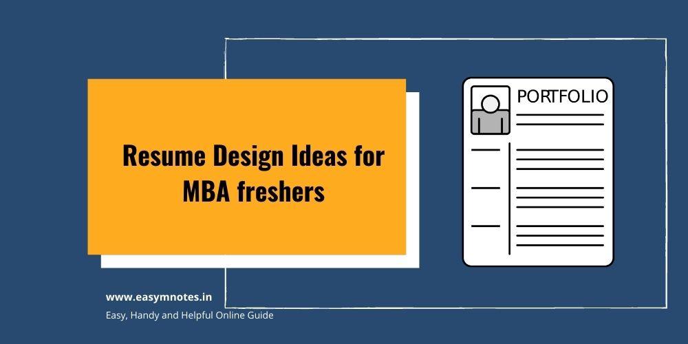 Resume Design Ideas for MBA fresher