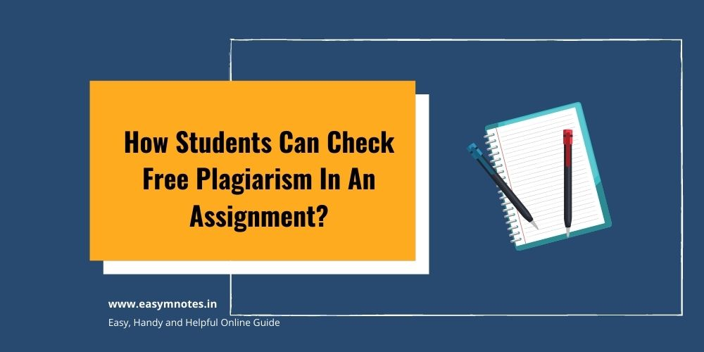 Check Free Plagiarism In An Assignment