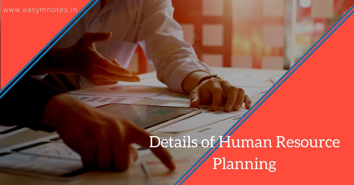 Details of Human Resource Planning