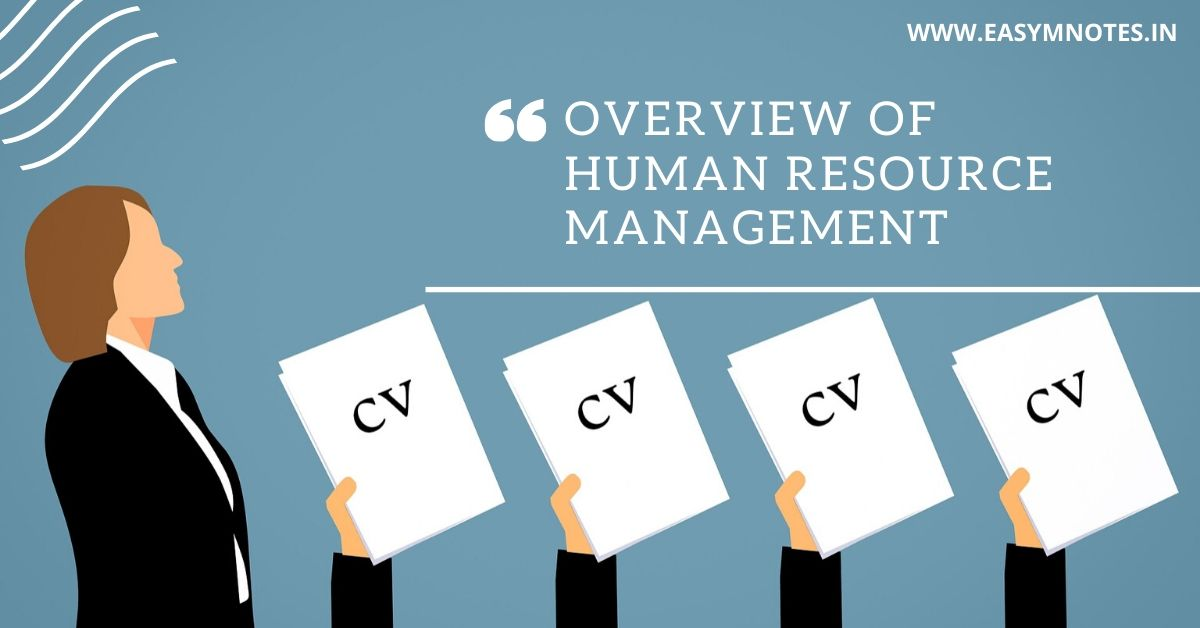 Overview of HUMAN RESOURCE MANAGEMENT