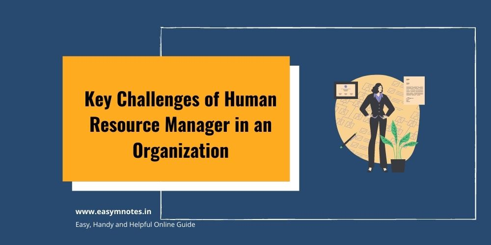 Challenges of Human Resource Manager in an Organization