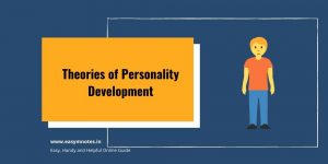 Theories of Personality Development