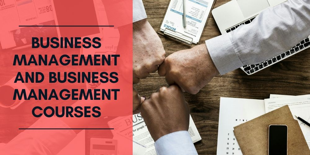Business Management and Business Management Courses