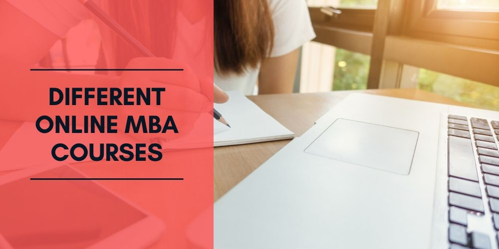 Different Online MBA Courses