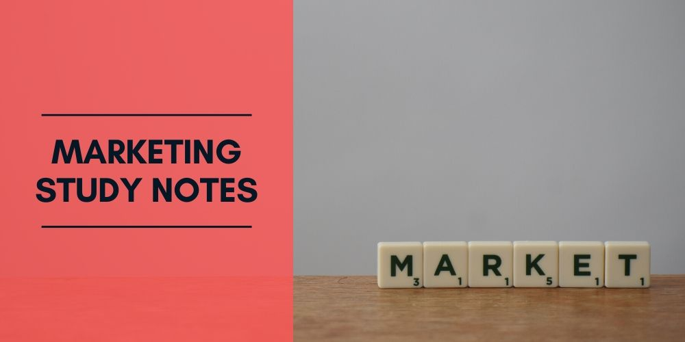 Marketing Study Notes