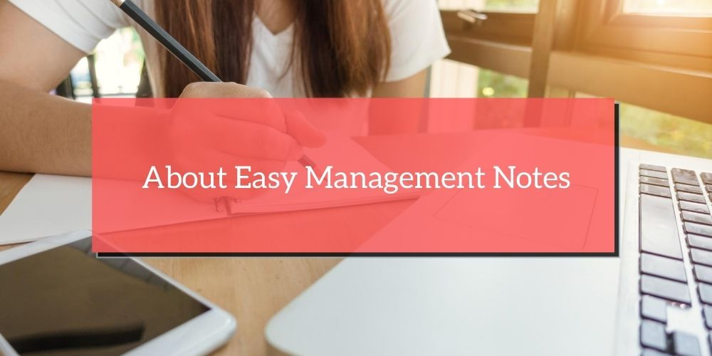 About Easy Management Notes