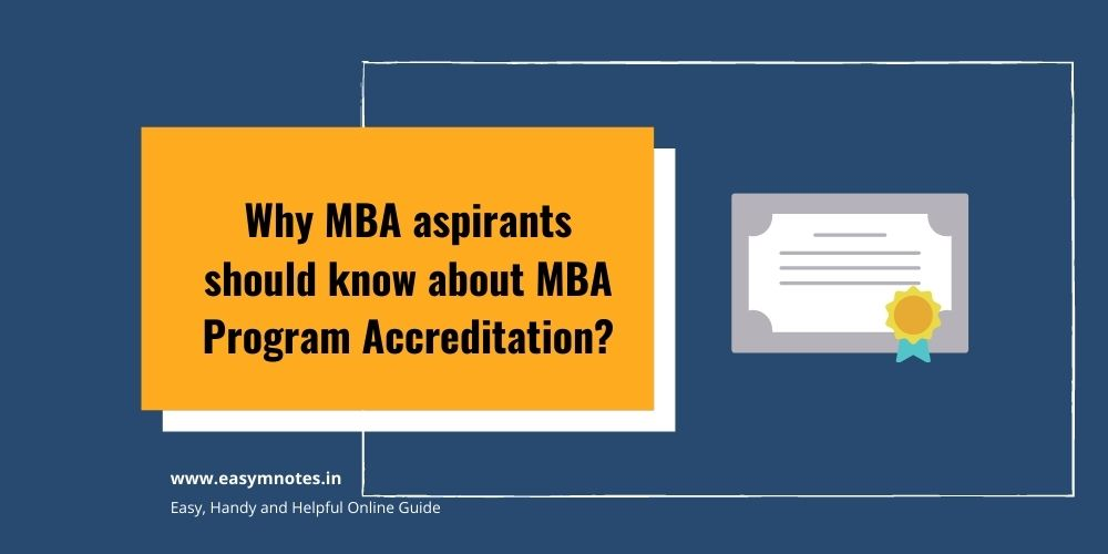 Why MBA aspirants should know about MBA Program Accreditation