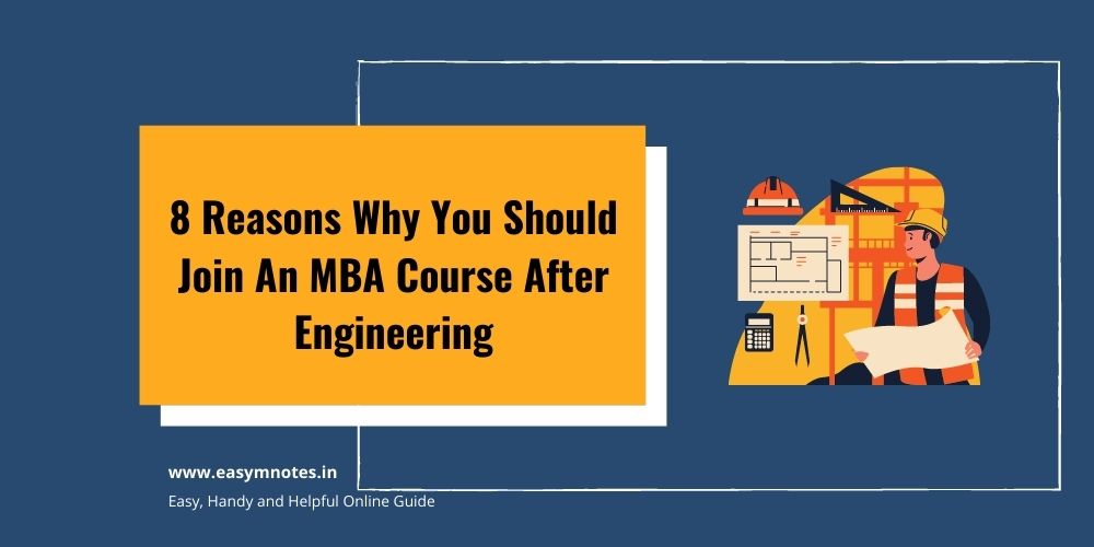 Join An MBA Course After Engineering