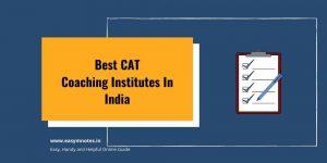 Best CAT Coaching Institutes In India
