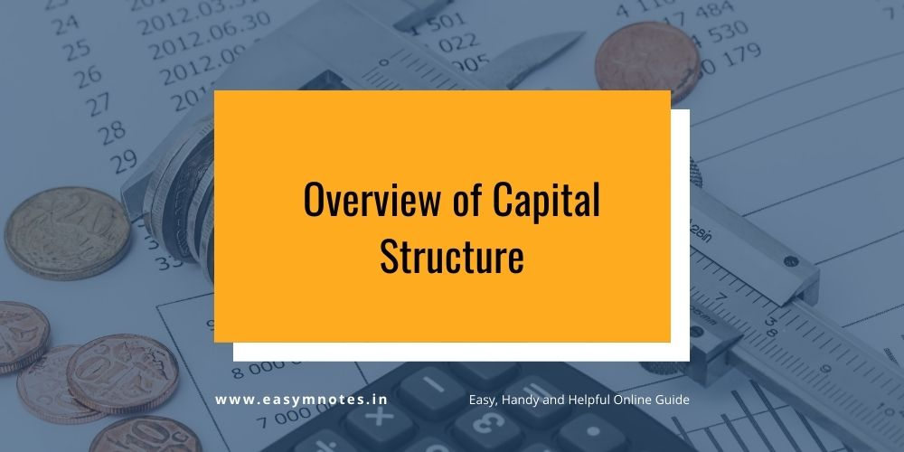 Overview of Capital Structure