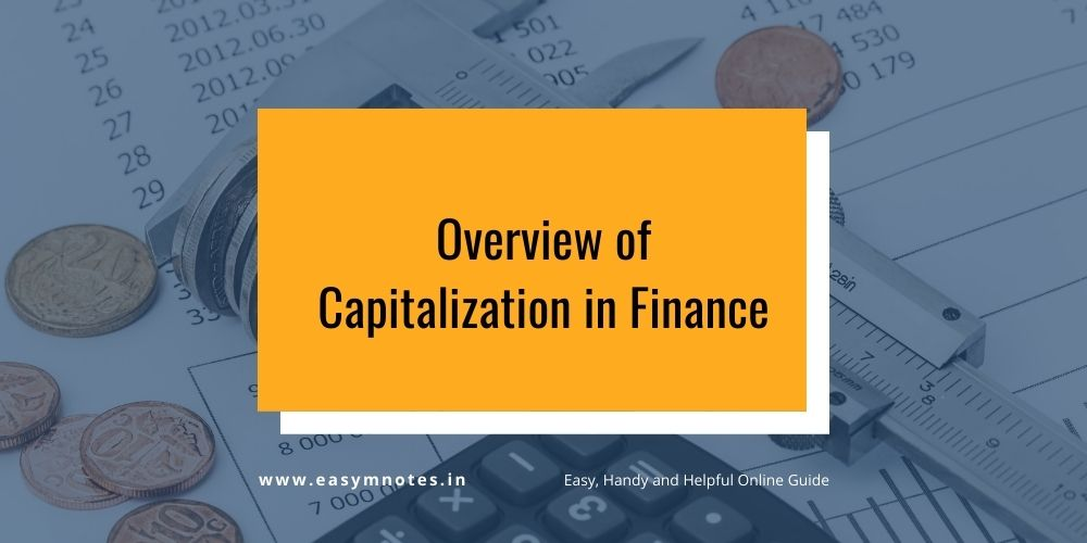 Overview of Capitalization in Finance