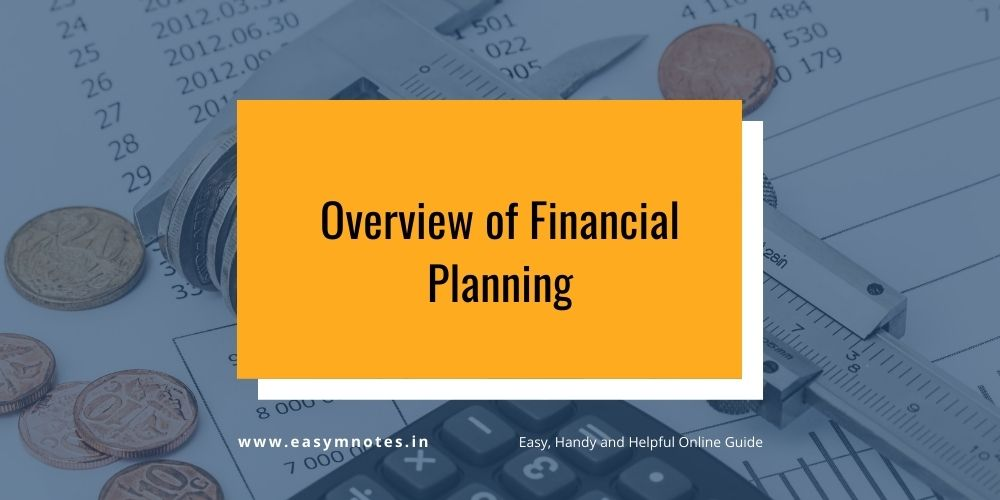 Overview of Financial Planning