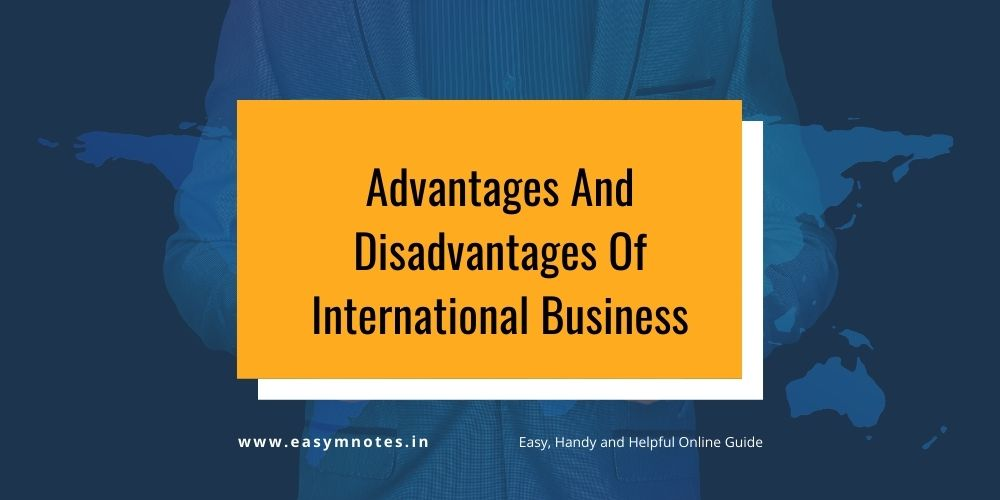 Advantages And Disadvantages Of International Business