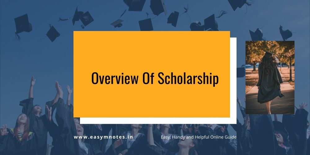 Overview Of Scholarship