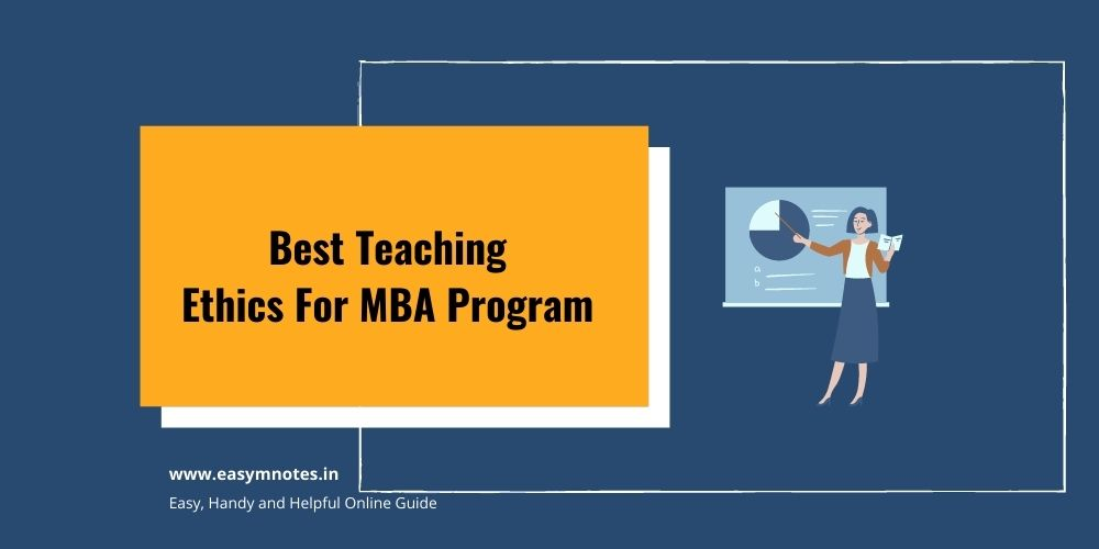Best Teaching Ethics For MBA Program