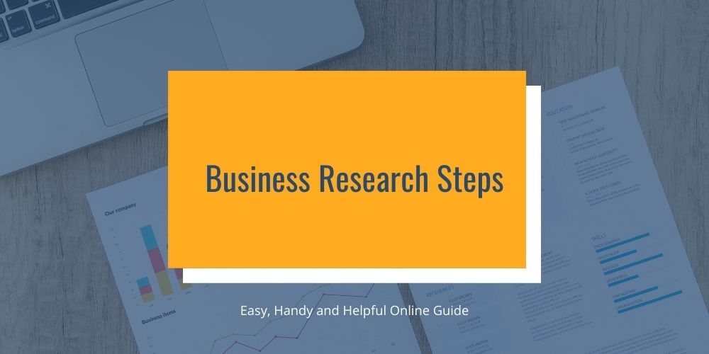 Business Research Steps