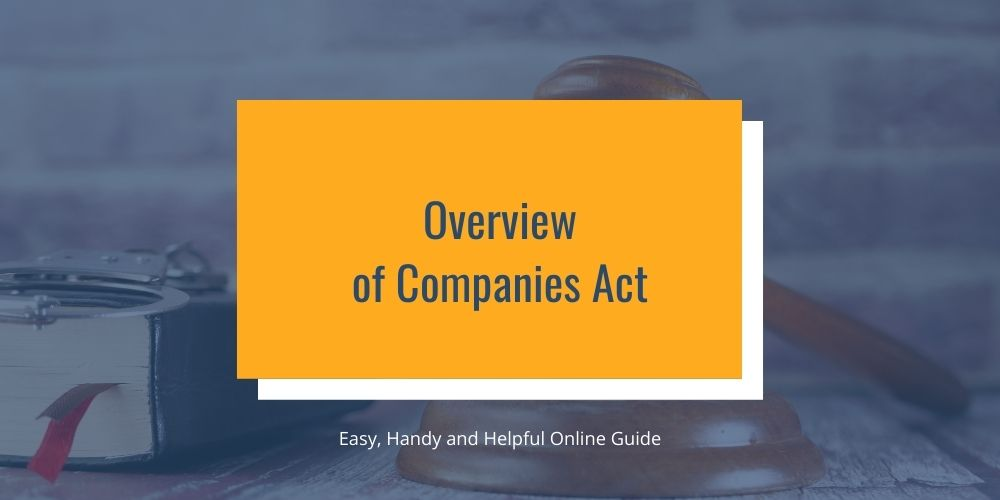 Overview of Companies Act
