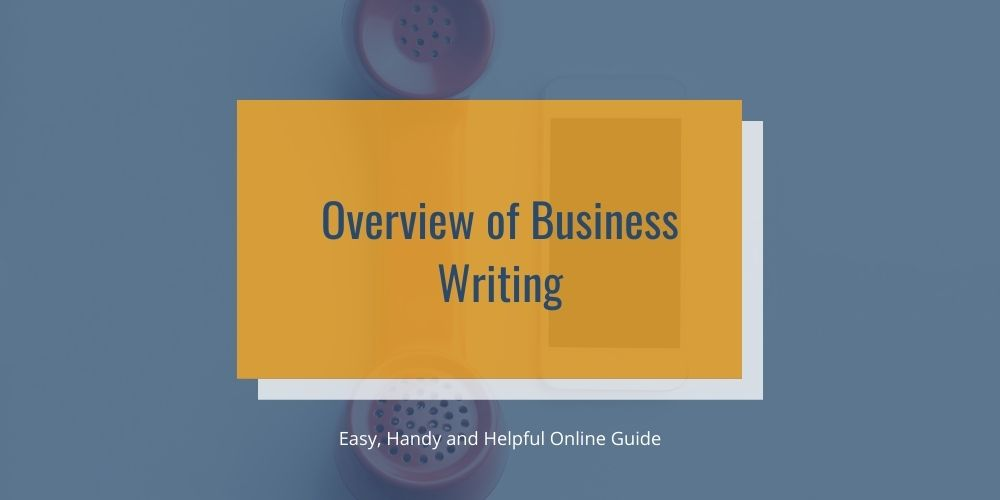 Overview of Business writing