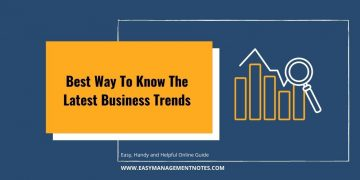 Best Way To Know The Latest Business Trends