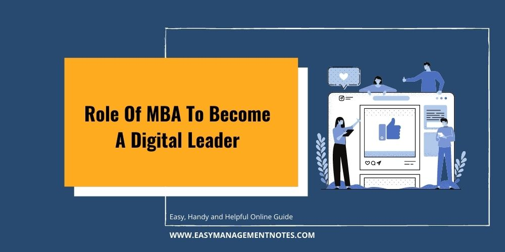 Role Of MBA To Become A Digital Leader