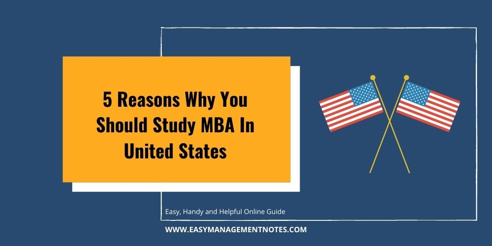 5 Reasons Why You Should Study MBA In United States